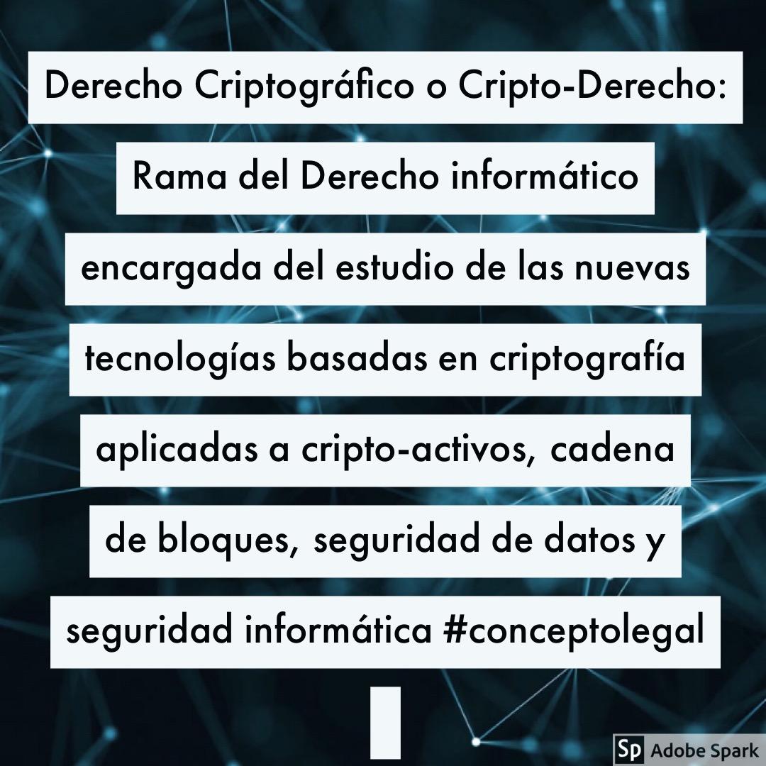 Derecho Criptográfico o Cripto-Derecho: Un nuevo concepto legal
