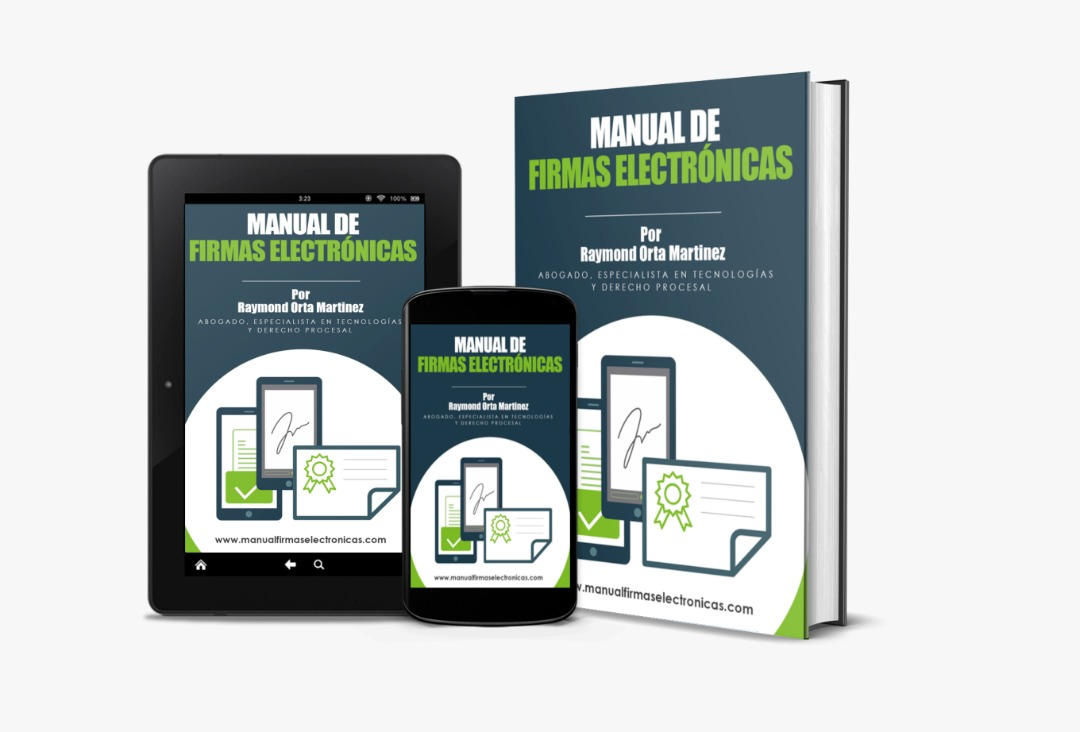 Manual de Firmas Electrónicas por Raymond Orta